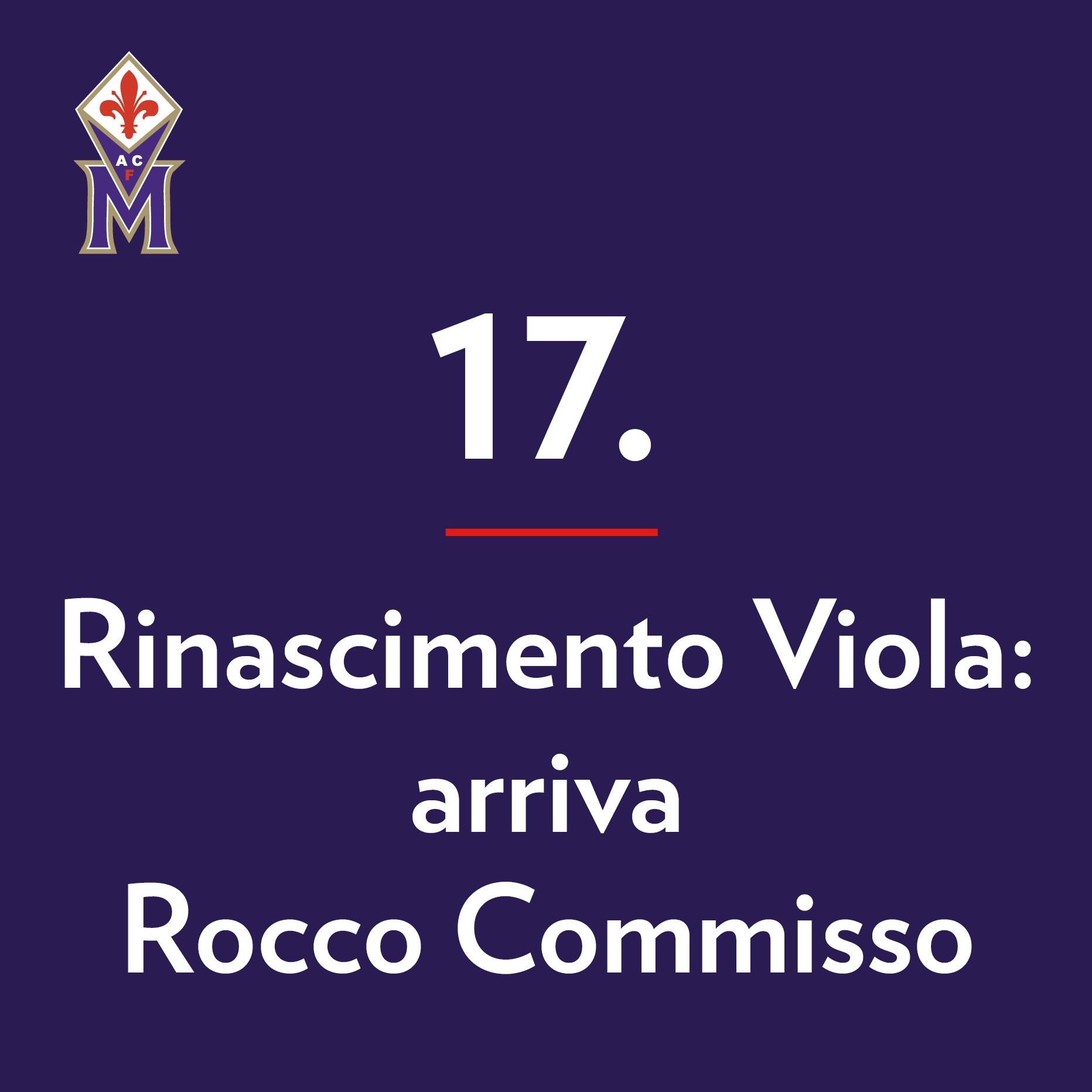 museo-fiorentina-la-nostra-storia-17-rinascimento-viola-arriva-rocco-commisso