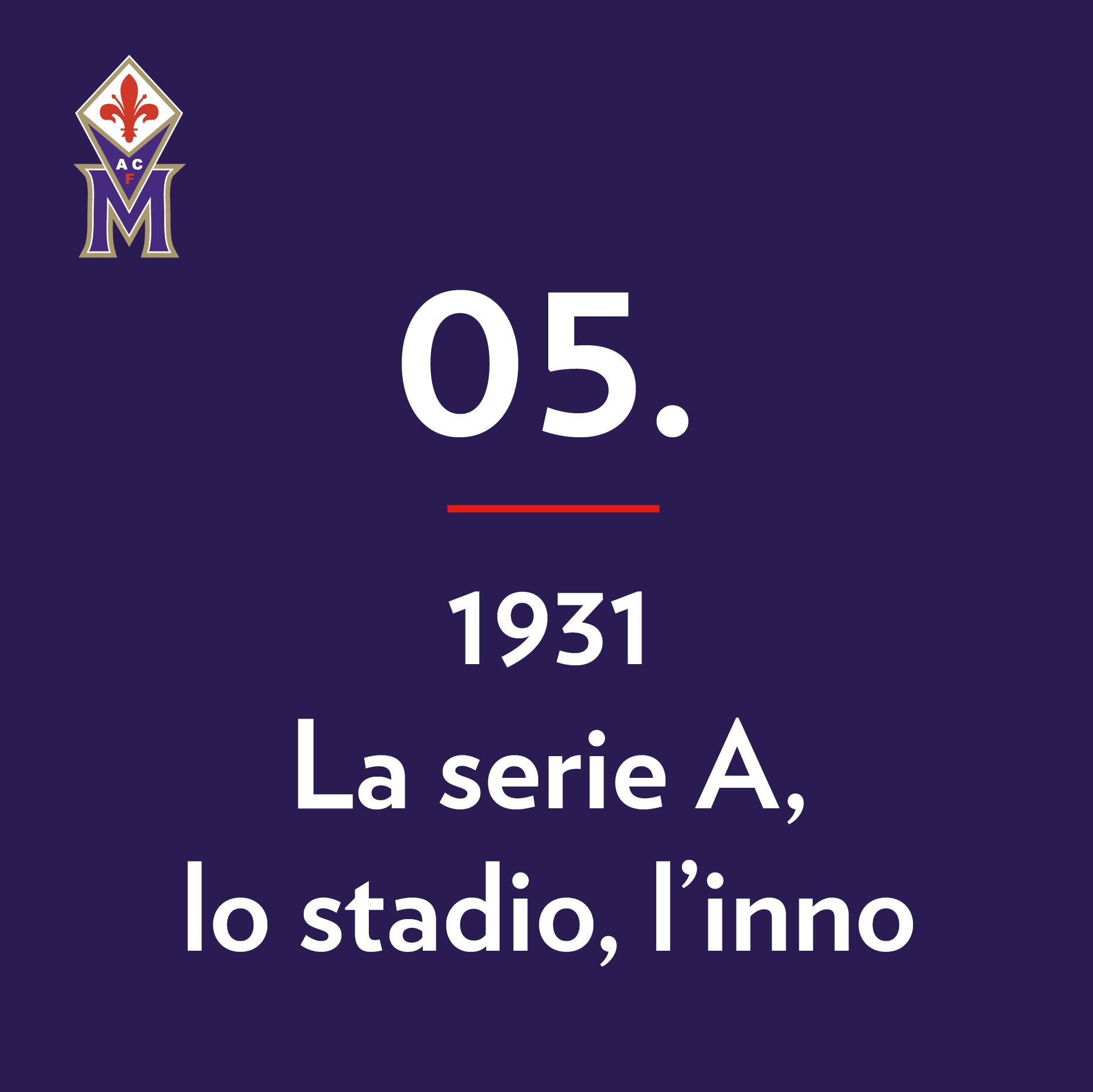 museo-fiorentina-la-nostra-storia-5-1931-la-serie-a-lo-stadio-l-inno