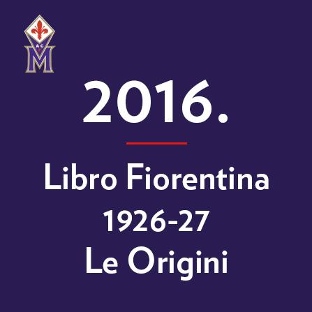 2016-libro-fiorentina-1926-27-le-origini