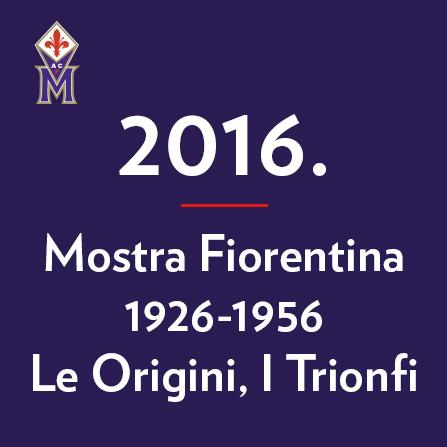 2016-mostra-fiorentina-1926-1956-le-origini-i-trionfi