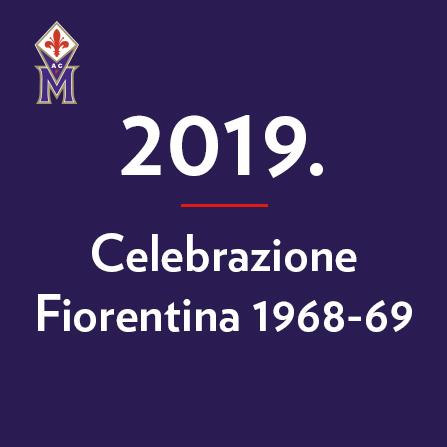 2019-celebrazione-fiorentina-1968-69