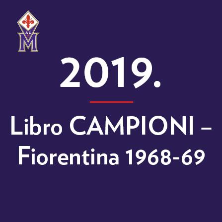 2019-libro-campioni–fiorentina-1968-69