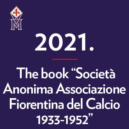 14-aprile-2021-the-book-societa-anonima-associazione-fiorentina-del-calcio-1933-1952